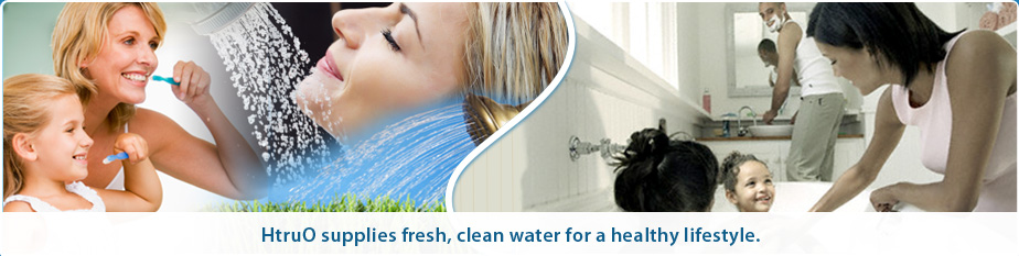 HtruO whole house filtration system supplies fresh, clean water for a healthy lifestyle.